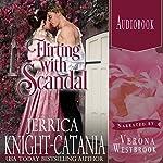 Flirting with Scandal: A Danby Regency Novella | Jerrica Knight-Catania