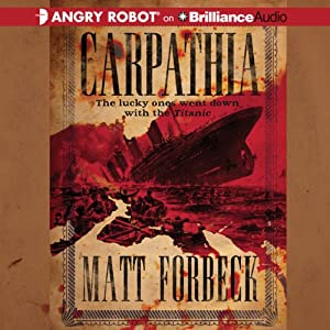 Carpathia | [Matt Forbeck]