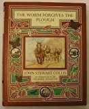 img - for The Worm Forgives the Plough Hardcover - March 1, 1988 book / textbook / text book