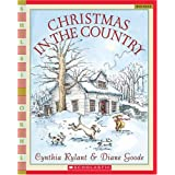 Christmas In The Country (Scholastic Bookshelf) ~ Cynthia Rylant