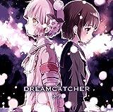 DREAMCATCHER♪ナノ
