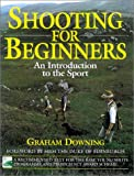 Shooting for Beginners: 2nd Edition