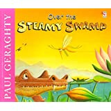 Over The Steamy Swamp (Red Fox Picture Books)