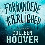 Forbandede kaerlighed | Colleen Hoover