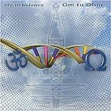 echange, troc Life in Balance - Om to Ohm