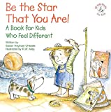 img - for Be the Star That You Are!: A Book for Kids Who Feel Different (Elf-Help Books for Kids) book / textbook / text book