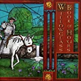 Book of Hours by Willowglass