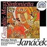 Janacek - Messe Glagolitique - Sinfonietta
