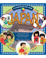 Japan: Over 40 Activities to Experience Japan- Past and Present