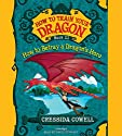 How to Train Your Dragon: How to Betray a Dragon's Hero Audiobook by Cressida Cowell Narrated by David Tennant