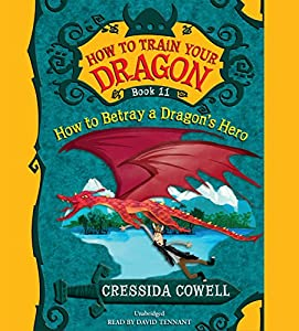 How to Train Your Dragon, Book 11 - Cressida Cowell