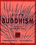 img - for Simple Buddhism: A Guide to Enlightened Living (Simple Series) book / textbook / text book