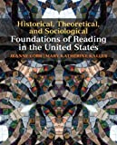 img - for By Jeanne Cobb - Historical, Theoretical, and Sociological Foundations of Reading in the United States book / textbook / text book