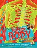 Robert L Ripley Human Body (Ripley's Believe It or Not!) (Ripleys Twists)