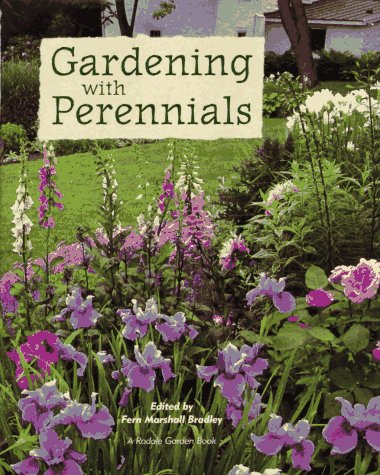 Gardening With Perennials: Creating Beautiful Flower Gardens for Every Part of Your Yard, HARLAN HOYT HORNER