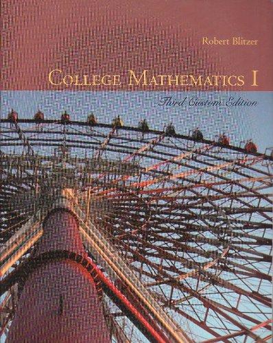 College Mathematics I, Third Custom Edition