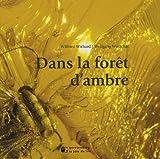 echange, troc Wolfgang Weitschat, Wilfried Wichard - Dans la forêt d'ambre