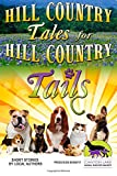 img - for Hill Country Tales for Hill Country Tails: a collection of short stories book / textbook / text book