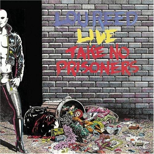 Lou Reed - Live_ Take No Prisoners - Zortam Music
