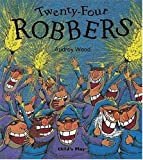 Twenty Four Robbers (Child's Play Library)
