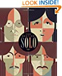 The Beatles Solo: The Illustrated Chr...
