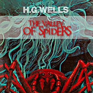 The Valley of the Spiders Audiobook