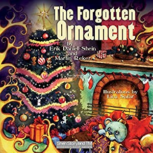 The Forgotten Ornament: A Christmas Story Audiobook