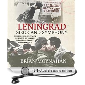 Leningrad: Siege and Symphony (Unabridged)