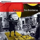 Sin Fronteras Kaloome