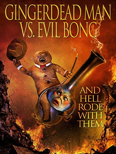 Gingerdead Man vs. Evil Bong