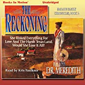 The Reckoning: The McDade Family Chronicles, Book 2 | D. R. Meredith