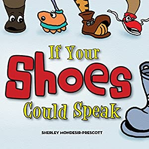 If Your Shoes Could Speak Audiobook