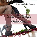 Dark Tales Diaries: Volume Two | London Saint James