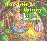 Goodnight Bunny [Hardcover]