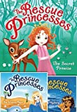 img - for The Rescue Princesses 3 Book Set: The Rescue Princesses #1: The Secret Promise / The Rescue Princesses #2: The Wishing Pearl / The Rescue Princesses #3: The Moonlight Mystery book / textbook / text book
