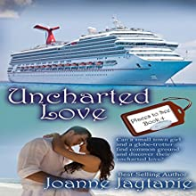 Uncharted Love: Places to See, Volume 4 (       UNABRIDGED) by Joanne Jaytanie Narrated by John Martin Byrne