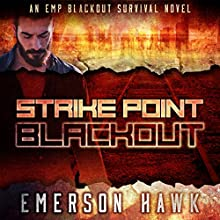 Blackout: Strike Point, Book 1 Audiobook by Emerson Hawk Narrated by Kevin Pierce