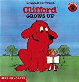 Clifford Grows Up (Clifford)