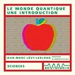 Le Monde quantique, une introduction...