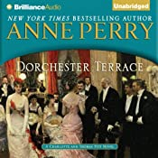 Dorchester Terrace: A Charlotte and Thomas Pitt Novel, Book 27 | Anne Perry