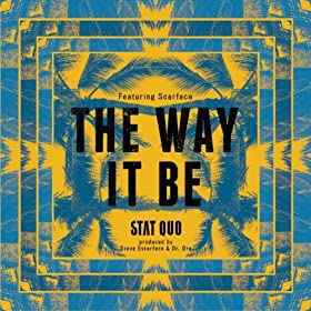 The Way It Be (feat. Scarface) - Single [Explicit]