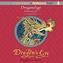 The Dragon's Eye: The Dragonology Chronicles, Volume 1 Audiobook by Dugald A. Steer Narrated by James Clamp