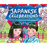 Japanese Celebrations: Cherry Blossoms, Lanterns and Stars!by Betty Reynolds