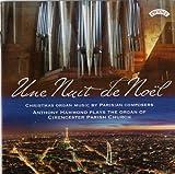 Une Nuit de Noel / The Organ of Cirencester Parish Church