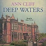 Deep Waters | Ann Cliff