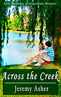 (FREE on 11/6) Across The Creek by Jeremy Asher - http://eBooksHabit.com