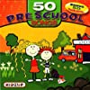 50 Preschool Songs
