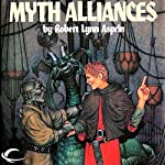 Myth Alliances: Myth Adventures, Book 13 | Robert Asprin,Jody Lynn Nye