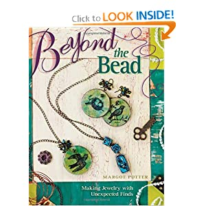 Beyond The Bead: Making Jewelry With Unexpected Finds
