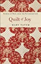 Quilt of joy : stories of hope from the patchwork life